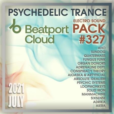 Beatport Psy Trance: Sound Pack #327 (2021)
